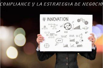 el plan de cumplimiento y la estrategía de negocio, Compliance