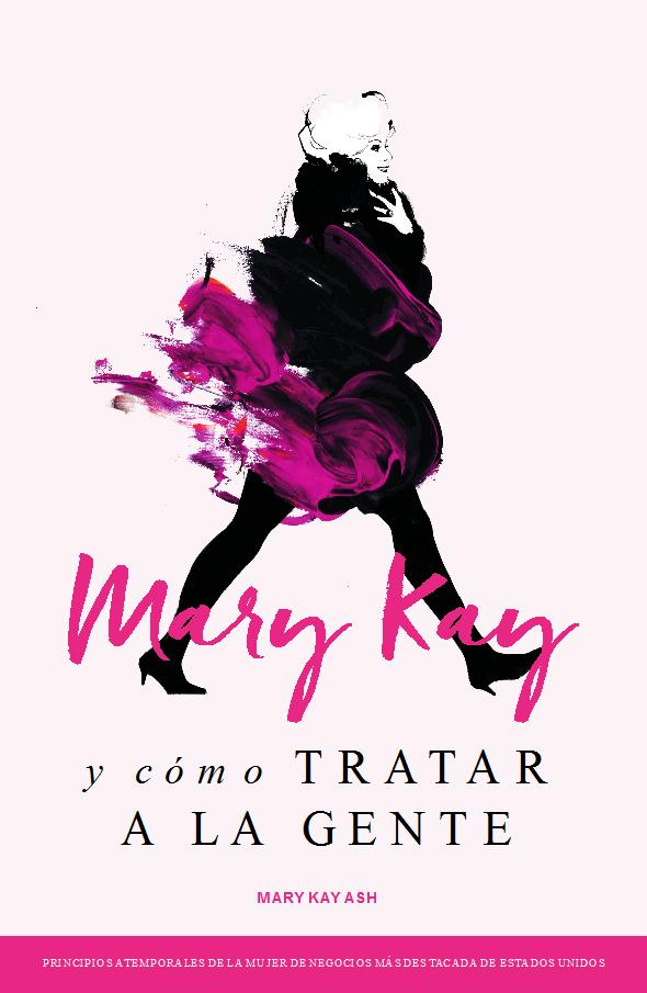 Portada del libro Mary Kay y cómo TRATAR A LA GENTE